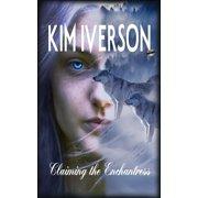 Enchanting the Moon: Claiming The Enchantress (Series #3) (Paperback)