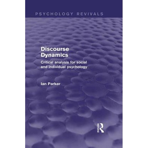 Discourse Dynamics (Psychology Revivals) - eBook