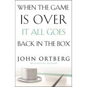 When the Game Is Over, It All Goes Back in the Box (Paperback)