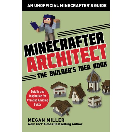 Minecrafter Architect: The Builder's Idea Book : Details and Inspiration for Creating Amazing Builds](Amazing Cosplay Ideas)