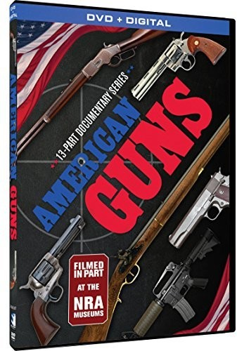 American Guns: The 13 Part Documentary Series + Digital by