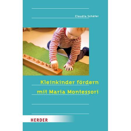 Kleinkinder fördern mit Maria Montessori - eBook (Brillen-trägern Für Kleinkinder)