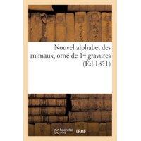 Nouvel Alphabet Des Animaux, Orn� de 14 Gravures