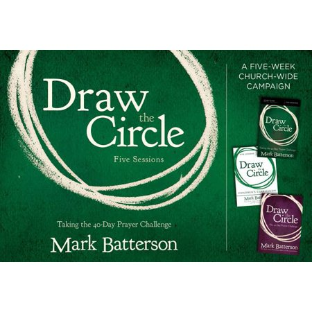 Draw the Circle Church Campaign Kit : Taking the 40 Day Prayer Challenge