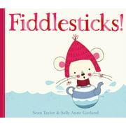 Fiddlesticks!