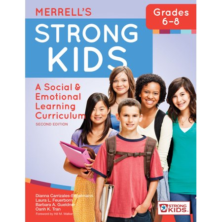 Merrells Strong Kids Grades 6 8   A Social And Emotional Learning Curriculum  Second Edition