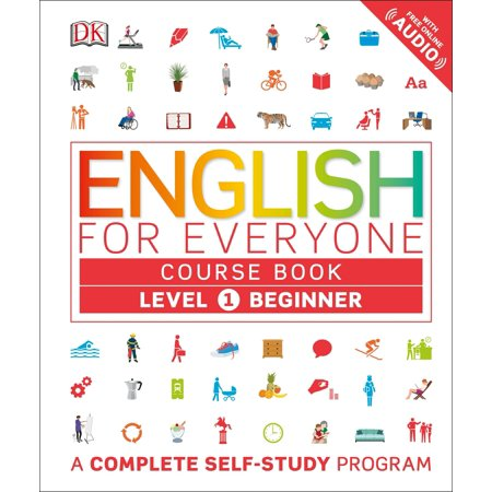 English for Everyone: Level 1: Beginner, Course Book : A Complete Self-Study