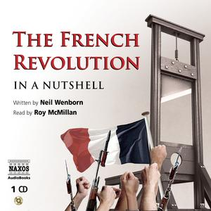 The French Revolution In a Nutshell - Audiobook