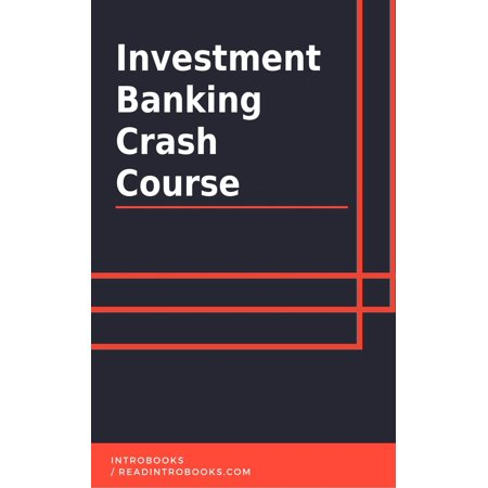 Investment Banking Crash Course - eBook