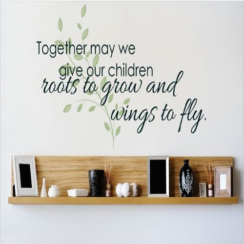 Design With Vinyl Together May We Give Our Children Roots To Grow and Wings To Fly Wall Decal
