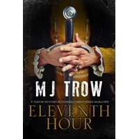 Kit Marlowe Mystery: Eleventh Hour: A Tudor Mystery Featuring Christopher Marlowe (Hardcover)(Large Print)