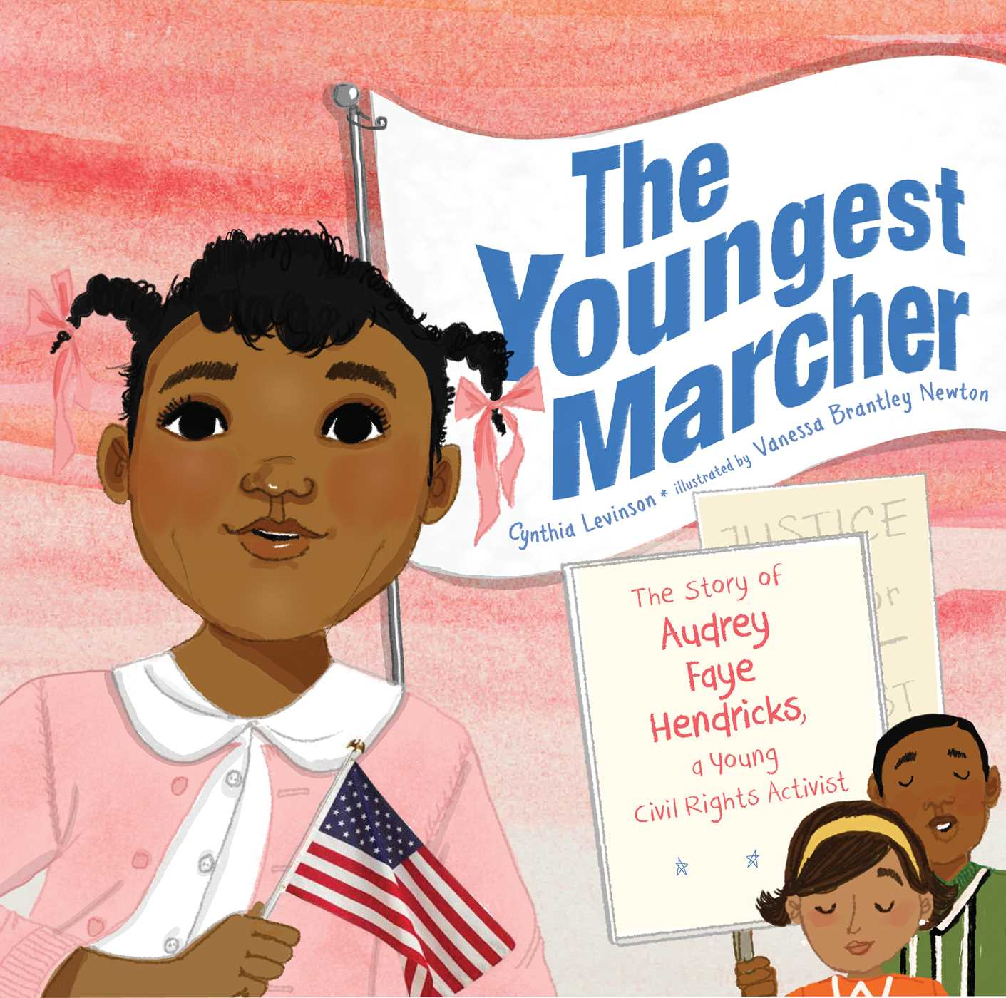 The Youngest Marcher: The Story of Audrey Faye Hendricks, a Young Civil Rights Activist (Hardcover)