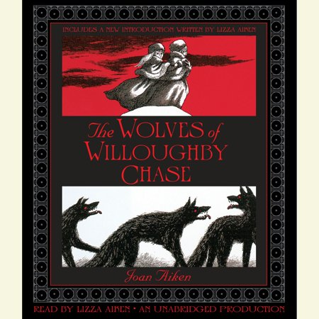 The Wolves of Willoughby Chase - Audiobook - Willoughby Commons