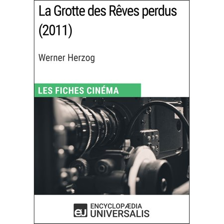 La Grotte des Rêves perdus de Werner Herzog -