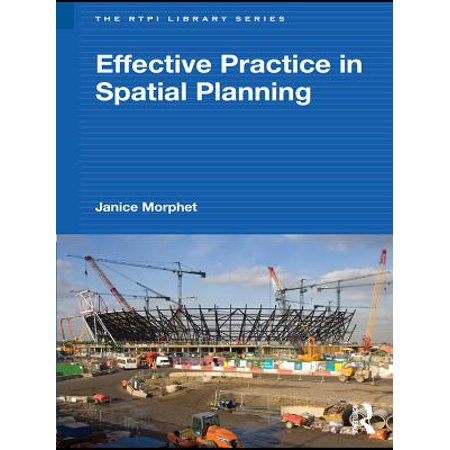Rtpi Library Series - Effective Practice in Spatial Planning - eBook