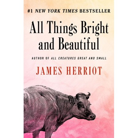 All Things Bright and Beautiful - eBook