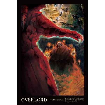 Overlord, Vol. 3 (light novel) : The Bloody Valkyrie