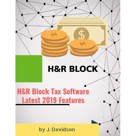 H&R Block Tax Software Latest: 2019 Features - eBook (Latest Software)