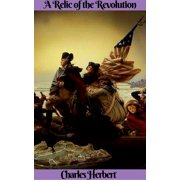 A Relic of the Revolution - eBook