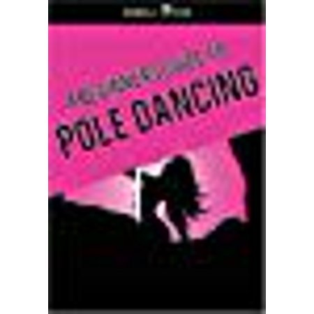 Pole Dancing DVD - A Beginners Guide to being the (Best Pole Dancing Clothes)