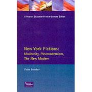 Longman Studies in Twentieth Century Literature: New York Fictions: Modernity, Postmodernism, The New Modern (Paperback)