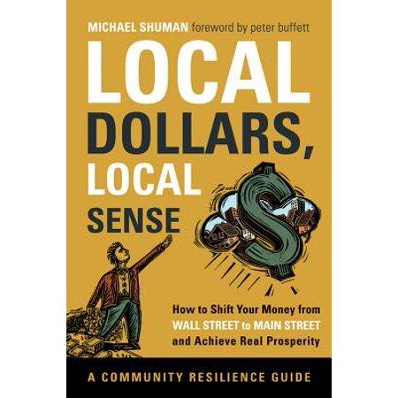 Local Dollars, Local Sense - eBook (Local Dollars Local Sense)