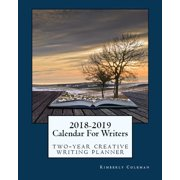 2018-2019 Calendar For Writers: two-year creative writing planner (Paperback)