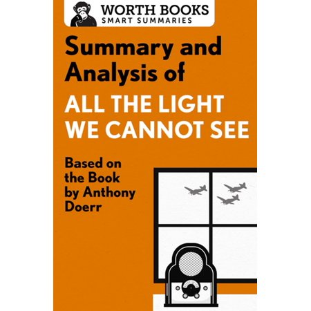 Summary and Analysis of All the Light We Cannot See -