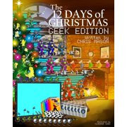 The 12 Days of Christmas Geek Edition - eBook
