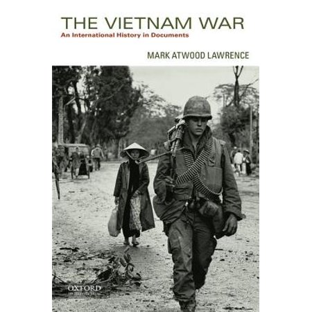 The Vietnam War : An International History in (The Cold War A History In Documents)