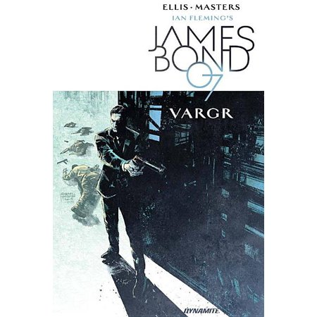 James Bond Volume 1 : Vargr (Paperback)