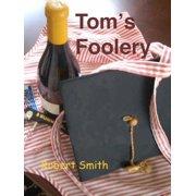 Tom's Foolery - eBook
