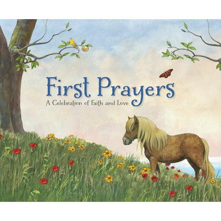 First Prayers : A Celebration of Faith and Love