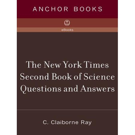 The New York Times Second Book of Science Questions and Answers - eBook
