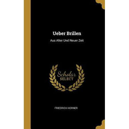 Ueber Brillen: Aus Alter Und Neuer Zeit Hardcover (Benutzerdefinierte Brillen Online)