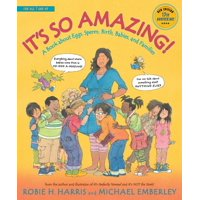 It's So Amazing!: A Book about Eggs, Sperm, Birth, Babies, and Families (Paperback)