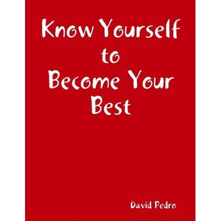 Know Yourself to Become Your Best - eBook