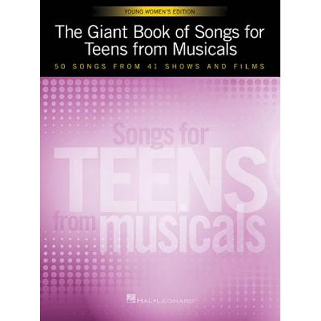 The Giant Book of Songs for Teens from Musicals