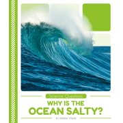 Why Is the Ocean Salty?