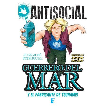 Guerrero del mar y el fabricante de tsunamis (Antisocial) - Volumen - eBook](Del Mar Halloween Fair)