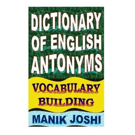 Dictionary Of English Antonyms  Vocabulary Building
