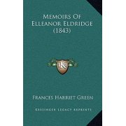 Memoirs of Elleanor Eldridge (1843) Hardcover