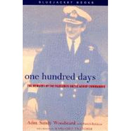 One Hundred Days : The Memoirs of the Falklands Battle Group