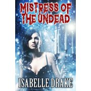 Mistress of the Undead - eBook