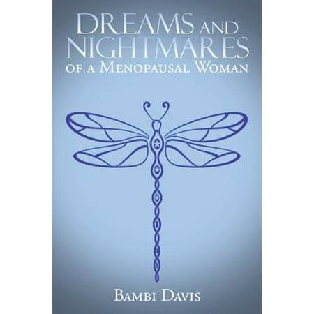 Menopausal Women (Dreams and Nightmares of a Menopausal)
