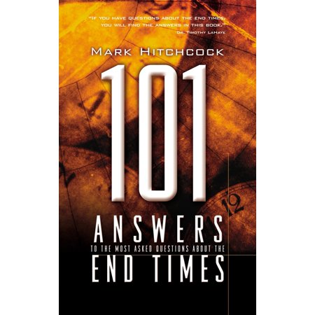 101 Answers to the Most Asked Questions about the End