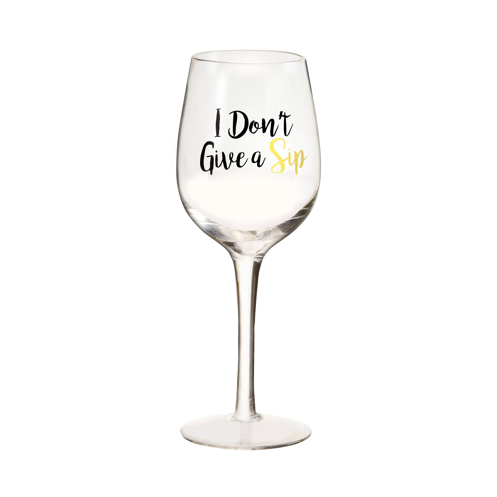 Amici Home I Don't Give a Sip Wine Glass PVC by Global Amici