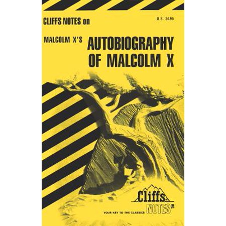CliffsNotes on Malcolm X's The Autobiography of Malcolm X -
