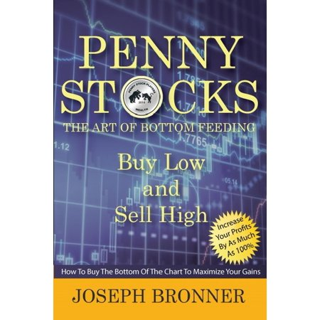 Penny Stocks: The Art of Bottom Feeding - eBook (Best Penny Stock Strategy)