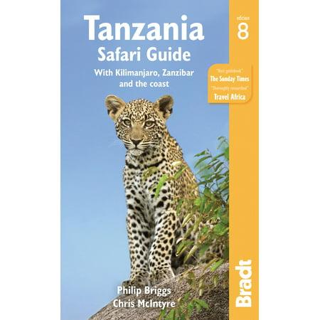 (Tanzania Safari Guide : With Kilimanjaro, Zanzibar and the Coast)